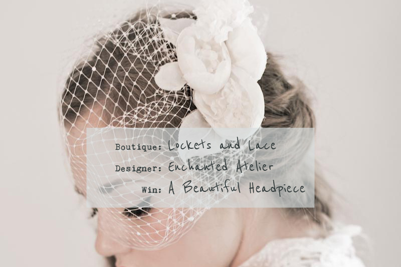 Lockets and Lace on line bridal accessories boutique Win Pretty From Lockets And Lace Bridal Boutique!