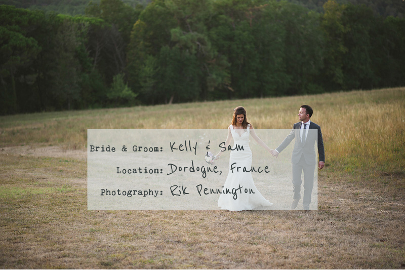 Dordogne France wedding Rik Pennington I Dream Of The Dordogne.