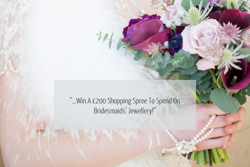 Cover Image quote3 Win A £200 Shopping Spree To Spend On Bridesmaids Jewellery!
