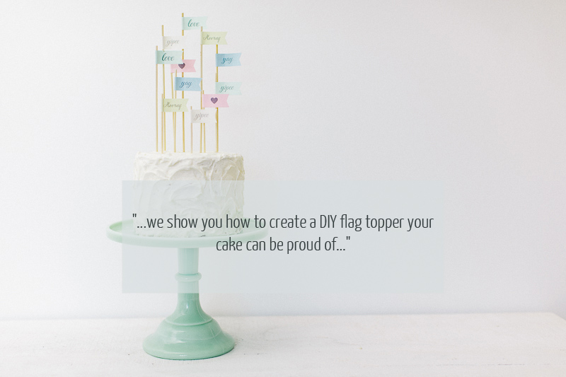 Design Your Own Wedding Cake Uk : How to create your own Flag Cake Toppers For Your Wedding ...