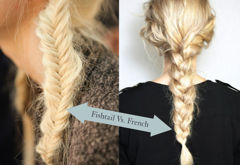 fishtail braids or french plaitsyou decide