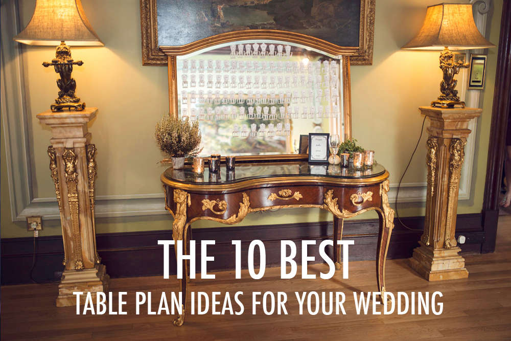 Ten best table plan ideas for your wedding unusual and for Ideas for your wedding