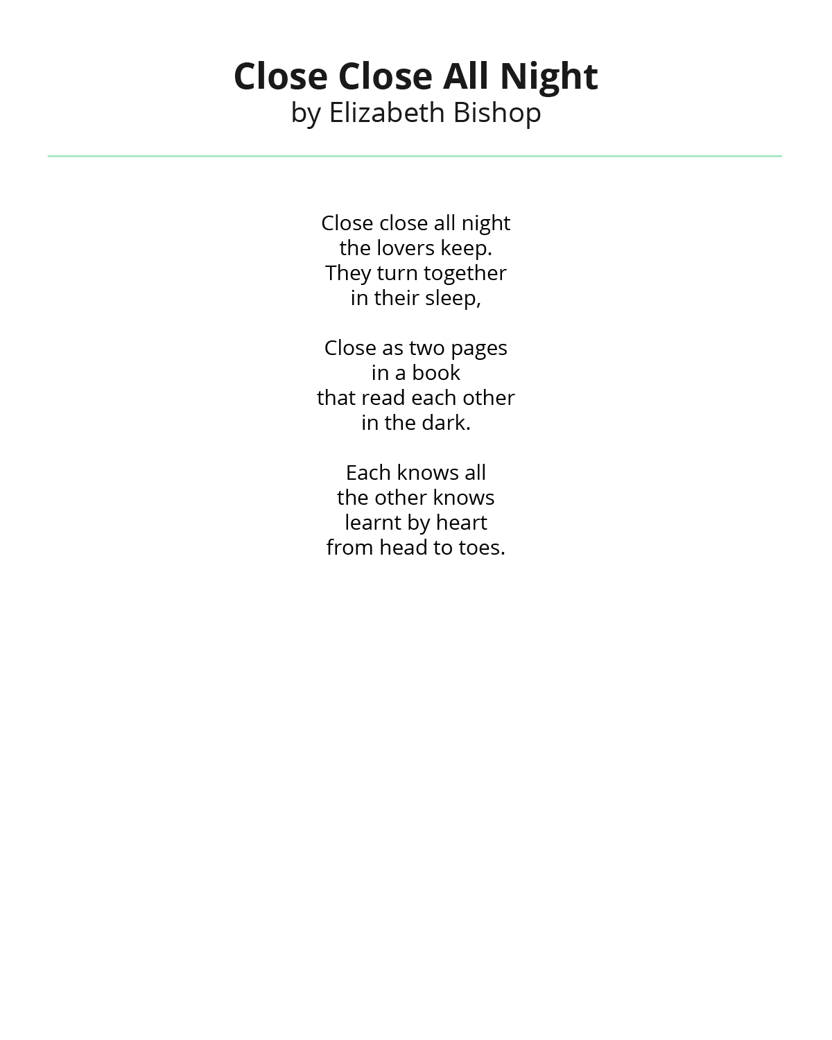 Close Close All Night By Elizabeth Bishop