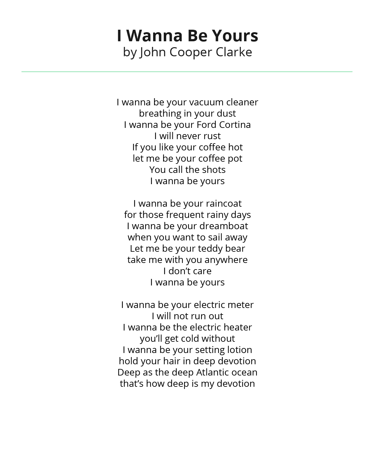 I Wanna Be Yours by John Copper Clarke