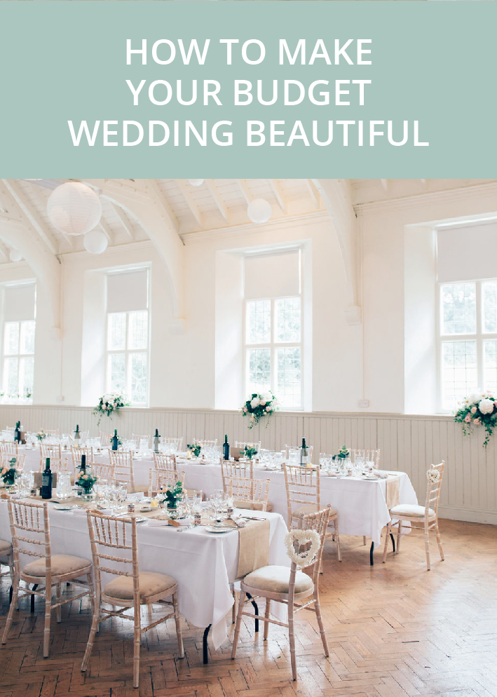 How to make your budget wedding beautiful