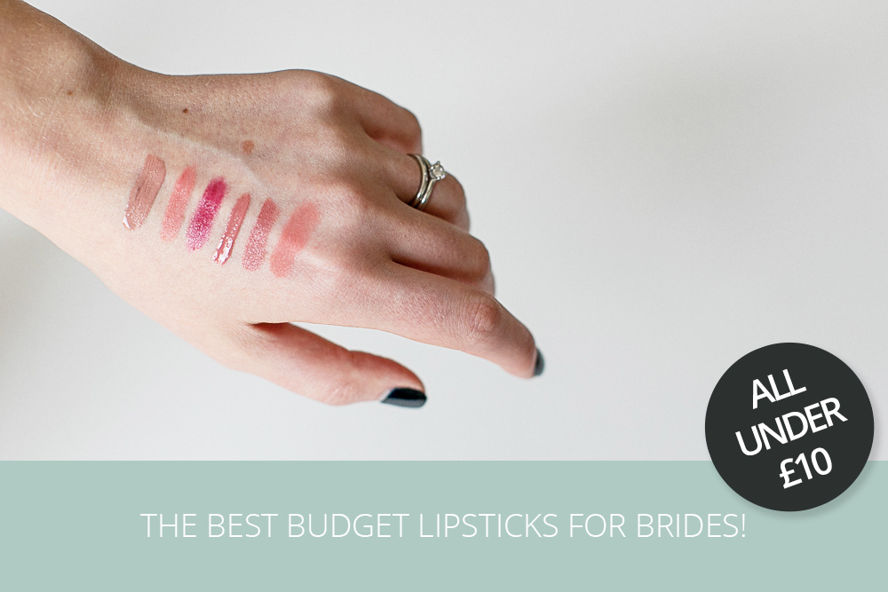 The best budget lipsticks for brides under £10